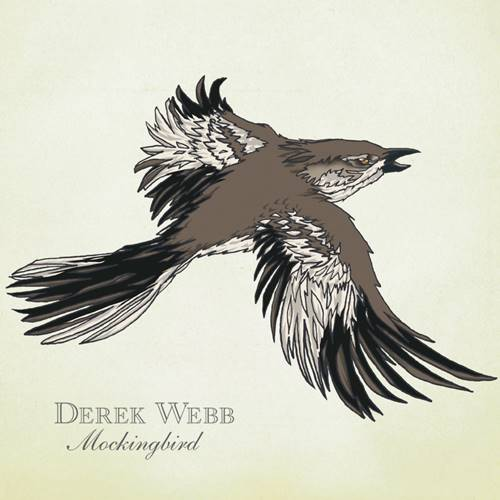 Derek Webb - Mocking Bird