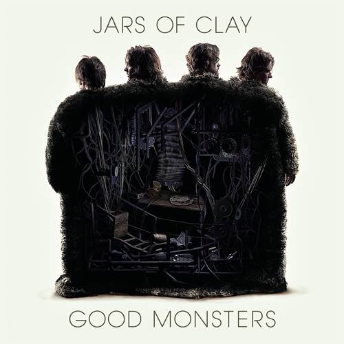 jars of clay - good monsters